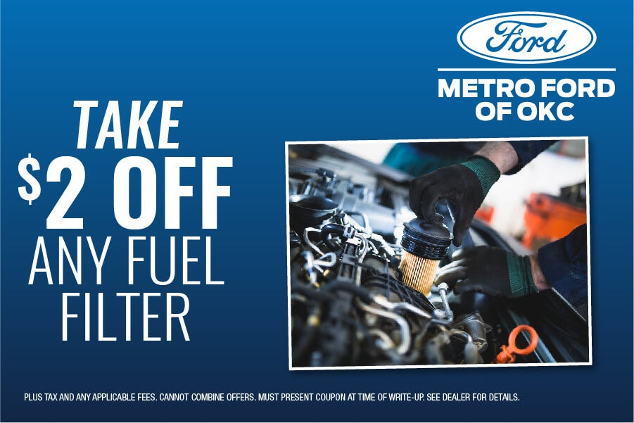 2 Off Any Fuel Filter Metro Ford Of Okc Local Specialsrhmetrofordofokc: Fuel Filter Graphic At Gmaili.net